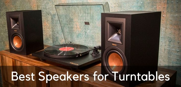 Best Speakers for Vinyl Turntables Record Players (2020)