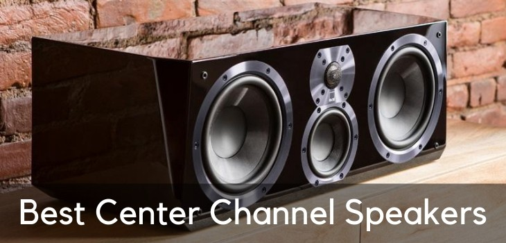 Best Center Channel Speakers to Use for Impeccable Dialogue Clarity
