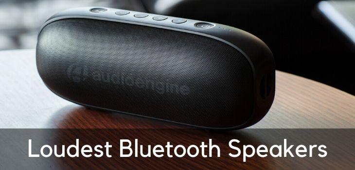 8 Loudest Bluetooth Speakers Portable Yet Powerful